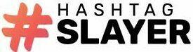 Hashtag Slayer